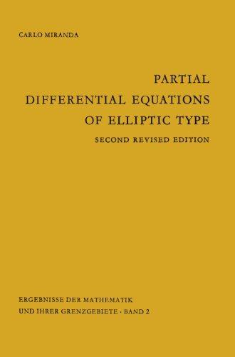 Partial Differential Equations of Elliptic Type (Ergebnisse der Mathematik und Ihrer Grenzgebiete. 1. Folge) (German Edition)