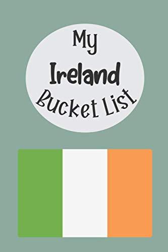 My Ireland Bucket List  Novelty Bucket List ~ Themed Notebook