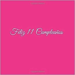 Feliz 11 Cumpleaños Libro De Visitas 11 Años Feliz