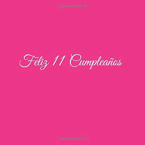 Feliz 11 cumpleaños: Libro De Visitas 11 Años Feliz ...