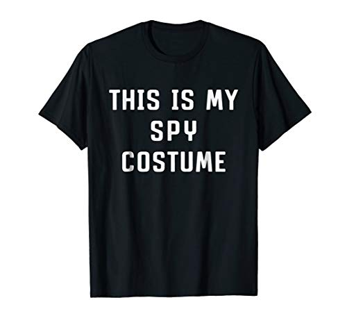 This Is My Spy Costume Halloween Funny T-shirt