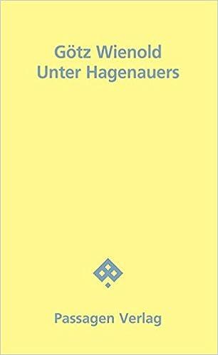Götz Wienold: Unter Hagenauers