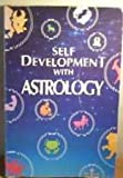 Self-Development with Astrology, Sheila Geddes, 0572015348