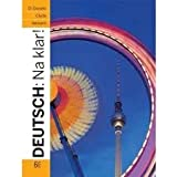Workbook for Deutsch: Na klar! 6th (sixth) edition