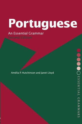 Portuguese: An Essential Grammar (Routledge Essential...