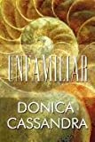 Unfamiliar, Donica Cassandra, 1448997607