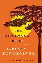 The Poisonwood Bible(P.S.) Publisher: Harper…