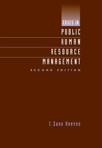 Cases In Public Human Resource Mgmt.