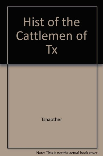 Harwood Stock (History of the Cattlemen of Texas: A Brief Resume of the Live Stock Industry of the Southwest and a Biographical Sketch of Many of the Important Cha (Degolyer Library Cowboy & Ranch Life Series))