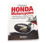 Classic Honda Motorcycles Identification Guide - 1958-1990 - Signed Copy - By Bill Silver - Compatible with Honda
