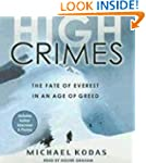 High Crimes: The Fate of Everest in a...