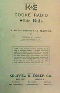 K&e Slide Rule Manual Cooke Radio a Supplementary Manual No4071 ()