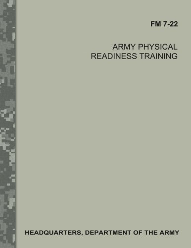 Army Physical Readiness Training (FM 7-22) pdf epub