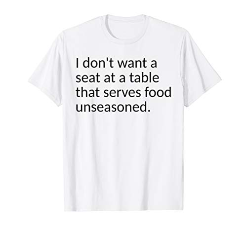 Seat at The Table T-Shirt