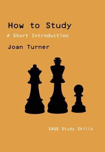 How to Study: A Short Introduction (SAGE Study Skills Series)