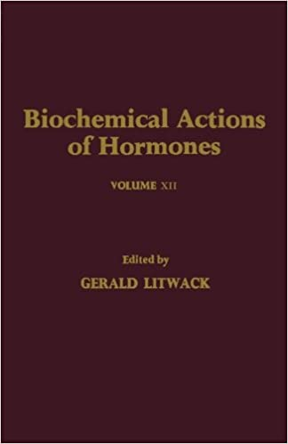 biochemical actions of hormones v12 litwack gerald