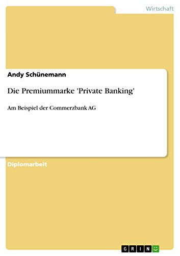 die-premiummarke-private-banking-am-beispiel-der-commerzbank-ag-german-edition