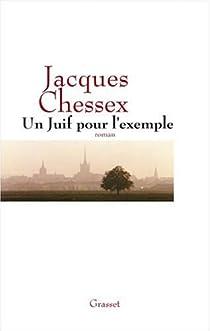Un Juif pour l'exemple par Chessex