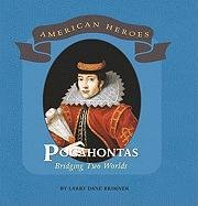 Download Pocahontas: Bridging Two Worlds (American Heroes) ebook