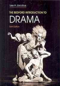 Bedford Introduction to Drama 6e & Documenting Sources in MLA Style: 2009 Update
