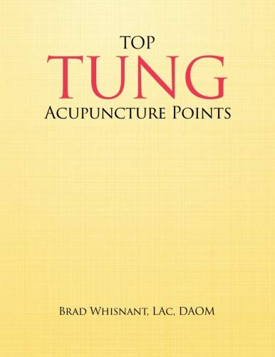 Top Tung Acupuncture Points Clinical Handbook Brad Whisnant