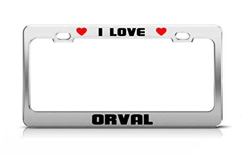 i-love-orval-boy-girl-first-name-license-plate-frame-tag-holder