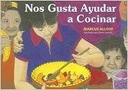 Nos Gusta Ayudar a Cocinar (We Like to)