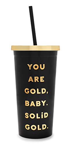Ban.do Sayings Insulated Deluxe Sip Sip Tumbler With Reusable Silicone Straw, 20oz (You Are Solid Gold) -