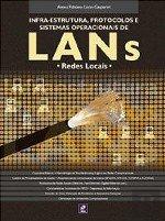 Download Infra-Estrutura, Protocolos e Sist. Operacionais de Lans: Redes Locais (Brazilian Edition) pdf epub