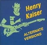 Alternate Versions [3 Mini CD] by Henry Kaiser