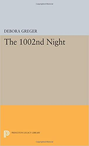 The 1002nd Night (Princeton Legacy Library)