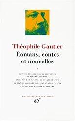 Théophile Gautier : Romans, contes et nouvelles, tome 1