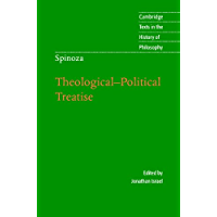 Spinoza: Theological-Political Treatise (Cambridge Texts in the History of Philosophy)