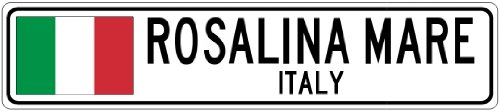 ROSALINA MARE, ITALY - Italian Flag Aluminum City Sign - 4 x 18 Inches