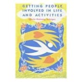 Getting People Involved in Life and Activities : Effective Motivating Techniques, Adams, Jeanne, 0910251789