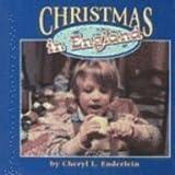 Christmas in England, Cheryl L. Enderlein, 1560656247