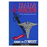 Doctor Assisted Suicide, Gary E. McCuen, 0865961786