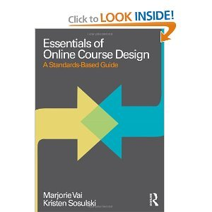 Essentials of Online Course Design: A Standards-Based Guide by Vai, Marjorie, Sosulski, Kristen unknown Edition [Paperback(2011)]