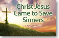 - Christ Jesus Came to Save Sinners (Packet of 20, NKJV)