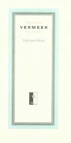 Descargar Libro Johannes Vermeer De Delft Valeriano Bozal