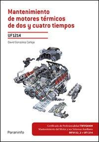 Descargar Libro Mantenimiento De Motores Térmicos De Dos Y Cuatro Tiempos David GonzÁlez Calleja
