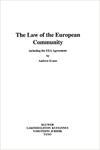 The Law Of The European Community Including The Eea Agreement