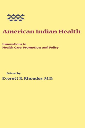 American Indian Health: Innovations in Health Care, Promotion, and Policy