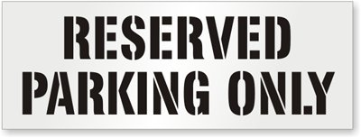 SmartSign Polyethylene Reusable Stencil, Legend Reserved Parking Only, 24
