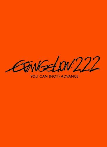 Evangelion: 2.22 You Can (Not) Advance. (Rebuild of Evangelion: Ha) [DVD] Rebuild Of Evangelion