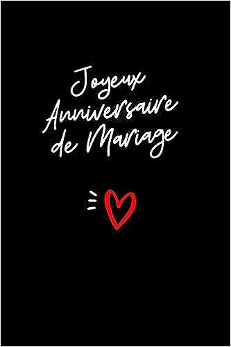 Joyeux Anniversaire Mariage: