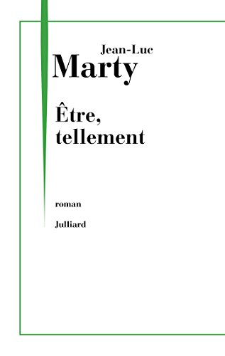 Etre, tellement (French Edition)