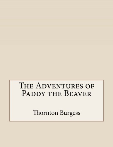 Download The Adventures of Paddy the Beaver ebook