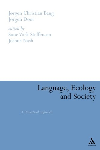 Language, Ecology and Society: A Dialectical Approach by Continuum