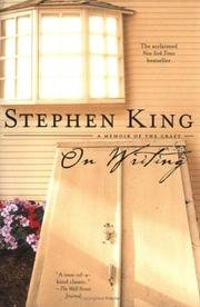 On Writing a memoir of the craft – Stephen King